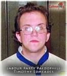 Labour Party Paedophile Timothy Edmeades